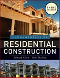 Fundamentals of Residential Construction, Allen, Edward and Thallon, Rob, 0470540834