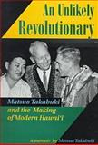 An Unlikely Revolutionary, Matsuo Takabuki, 0824820835