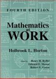 Mathematics at Work, Horton, Holbrook L. and Ryffel, Henry H., 0831130830