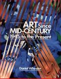 Art since Mid-Century 9780865650831