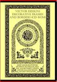 Vector Designs - Decorative Frames and Borders (CD-ROM), Jammula, S. R., 0974240834