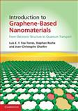 Introduction to Graphene-Based Nanomaterials : From Electronic Structure to Quantum Transport, Foa Torres, Luis E. F. and Roche, Stephan, 1107030838