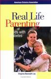 Real Life Parenting of Kids with Diabetes, Loy, Virginia Nasmyth, 1580400833