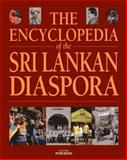 The Encyclopedia of the Sri Lanka Diaspora, Peter Reeves, 9814260835