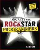 Secrets of the Rockstar Programmers : Riding the It Crest, Burns, Ed, 0071490833