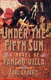 Under the Fifth Sun, Earl Shorris, 0393310833
