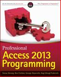 Professional Access 2013 Programming, Teresa Hennig and Dagi Yudovich, 1118530837