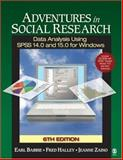 Adventures in Social Research : Data Analysis Using SPSS 14. 0 and 15. 0 for Windows, Zaino, Jeanne and Babbie, Earl R., 1412940834