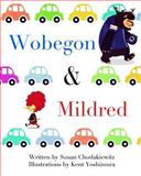 Wobegon and Mildred, Susan Chodakiewitz, 1475170831