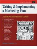 Writing and Implementing a Marketing Plan : A Guide for Small Business Owners, Gerson, Richard, 1560520833