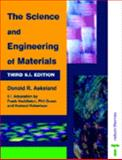The Science and Engineering of Materials, Donald R. Askeland, Frank Haddleton, 074874083X