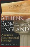 Athens, Rome, and England, Matthew A. Pauley, 1610170830