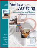 Medical Assisting : Administrative and Clinical Competencies, Booth, Kathryn A., 0073520837