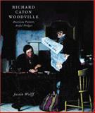 Richard Caton Woodville : American Painter, Artful Dodger, Wolff, Justin P. and Woodville, Richard Caton, 0691070830