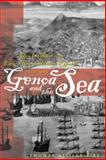 Genoa and the Sea : Policy and Power in an Early Modern Maritime Republic, 1559-1684, Kirk, Thomas Allison, 0801880831