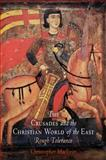 The Crusades and the Christian World of the East : Rough Tolerance, MacEvitt, Christopher, 0812220838