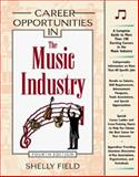 Career Opportunities in the Music Industry, Field, Shelly, 0816040834