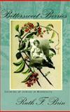 Bittersweet Berries, Ruth F. Brin, 0930100832