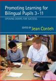 Promoting Learning for Bilingual Pupils 3-11 : Opening Doors to Success, , 1412920833