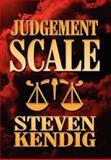 Judgement Scale, Steven Kendig, 1462660835