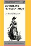 Gender and Representation : Women in Spanish Realist Fiction, Charnon-Deutsch, Lou, 1556190832