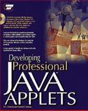 Developing Professional Java Applets, Chan, Patrick, 1575210835