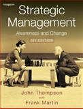 Strategic Management : Awareness and Change, Thompson, John, 1844800830