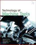 Technology of Machine Tools, Krar, Steve F. and Gill, Arthur R., 0073510831