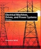 Electrical Machines, Drives, and Power Systems, Wildi, Theodore, 0130930830