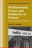 Professionals, Power and Solidarity in Poland 9780521390835