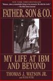 Father, Son and Co, Thomas Watson and Peter Petre, 0553380834