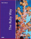The Ruby Way, Hal Fulton and Guy Hurst, 0672320835