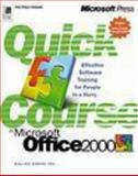 Quick Course in Microsoft Office 2000, Online Press, Inc. Staff and Microsoft Corporation Staff, 0735610835