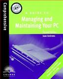 A+ : A Guide to Managing and Maintaining Your PC, Andrews, Jean, 076005083X