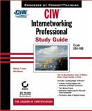 CIW: Internetworking Professional Study Guide, Patrick T. Lane and Rod Hauser, 0782140831