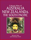 Cultural Atlas of Australia, New Zealand, and the South Pacific, Richard Nile and Christian Clerk, 0816030839