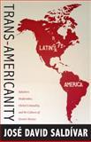 Trans-Americanity, José David Saldívar, 0822350831