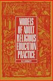 Models of Adult Religious Education Practice, Wickett, R. E., 0891350837