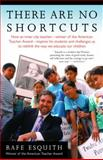 There Are No Shortcuts, Rafe Esquith, 1400030838