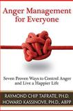Anger Management for Everyone, Raymond Chip Tafrate and Howard Kassinove, 1886230838
