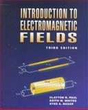 Introduction to Electromagnetic Fields, Paul, Clayton R. and Whites, Keith W., 0070460833