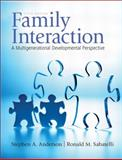 Family Interaction : A Multigenerational Developmental Perspective, Anderson, Stephen A. and Sabatelli, Ronald M., 0205710832