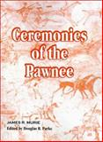 Ceremonies of the Pawnee, Muriel, James R., 0898750830