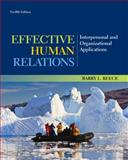 Effective Human Relations : Interpersonal and Organizational Applications, Reece, Barry, 1133960839