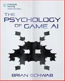 The Psychology of Game AI, Schwab, Brian, 1435460839