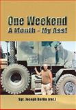 One Weekend a Month - My Ass!, Sgt. Joseph Berlin (Ret.), 1441540830