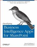 Developing Business Intelligence Apps for SharePoint, Himmelstein, Jason and Feldman, David, 144932083X