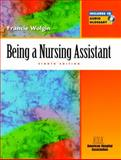 Being a Nursing Assistant, American Hospital Association Staff and Wolgin, Francie, 0130840831