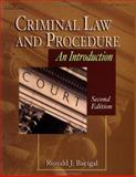 Criminal Law and Procedure : An Introduction, Bacigal, Ronald J., 0766830837