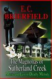 The Magnolias of Sutherland Creek, E. C. Brierfield, 146997083X